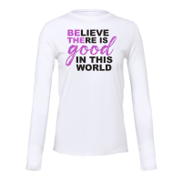 Ultra Soft Long Sleeve Tee - Believe There Is Good-94831